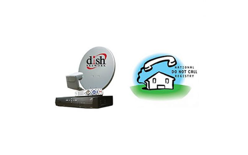Dish Network Scores Record-Breaking Fine for Telemarketing Violations, Invasion of Privacy