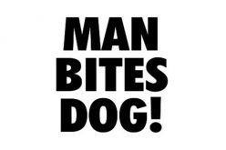 Man Bites Dog…Under its Left Eye