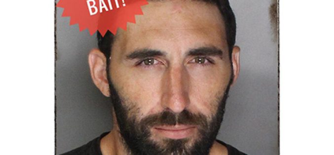 "Man arrested after stealing ""Bait"" from Folsom PD"